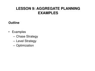 Outline Examples Chase Strategy Level Strategy Optimization