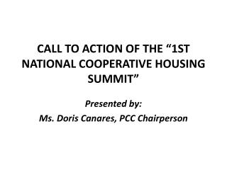 "CALL TO ACTION OF THE ""1ST NATIONAL COOPERATIVE HOUSING SUMMIT"""