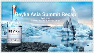 Reyka Asia Summit Recap  / April 2014 / Gemma Adams & Aoife Sadlier