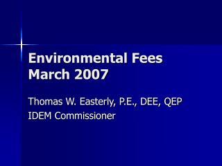 Environmental Fees March 2007