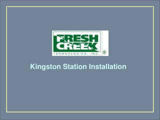 Kingston Station Installation