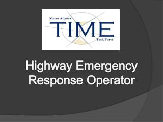 Highway Emergency Response Operator