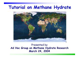 Tutorial on Methane Hydrate