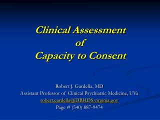 Clinical Assessment  of  Capacity to Consent