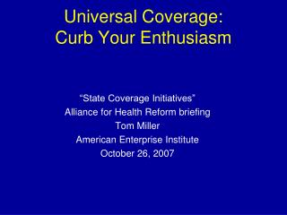 Universal Coverage: Curb Your Enthusiasm