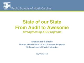 State of our State From Audit to Awesome Strengthening AIG Programs