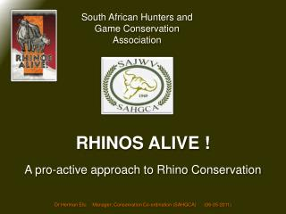 RHINOS ALIVE
