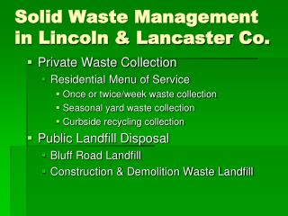 Solid Waste Management in Lincoln & Lancaster Co.