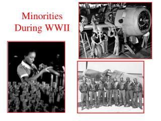 Minorities During WWII