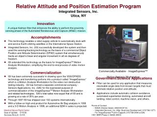 Relative Attitude and Position Estimation Program  Integrated Sensors, Inc. Utica, NY