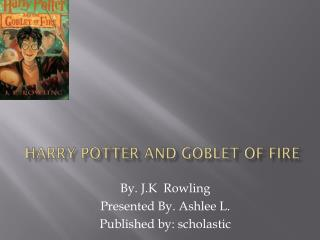 Harry Potter and Goblet of Fire