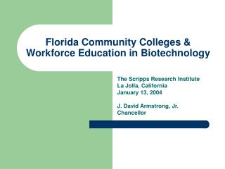 Florida Community Colleges & Workforce Education in Biotechnology