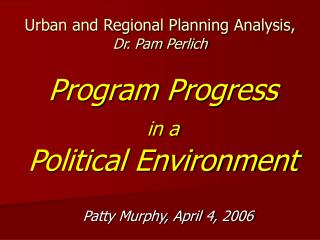 Urban and Regional Planning Analysis,  Dr. Pam Perlich