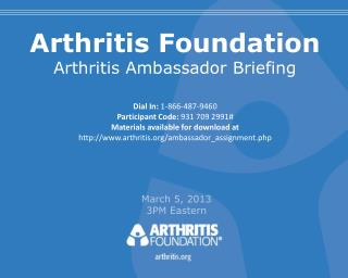 Arthritis Foundation Arthritis Ambassador Briefing