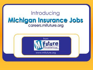 Introducing Michigan Insurance Jobs