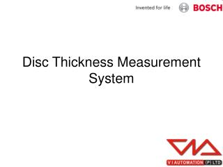 Disc Thickness Measurement System