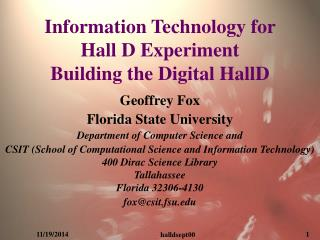 Information Technology for Hall D Experiment Building the Digital HallD