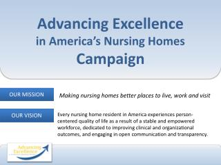 Advancing Excellence in America�s Nursing Homes Campaign