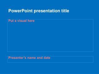 PowerPoint presentation title