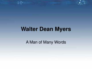 Sample Author Study: Walter Dean Myers