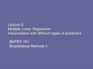 Lecture 8: Multiple Linear Regression Interpretation with different types of predictors