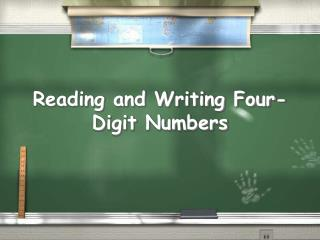 Reading and Writing Four-Digit Numbers