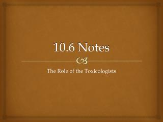 10.6 Notes
