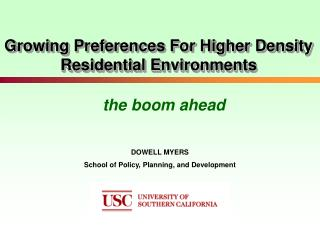 Growing Preferences For Higher Density Residential Environments