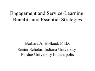 Engagement and Service-Learning: Benefits and Essential Strategies