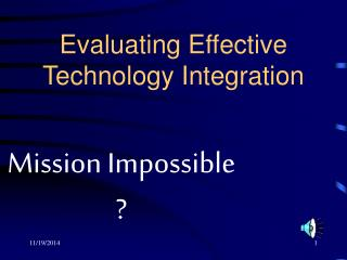 Evaluating Effective Technology Integration