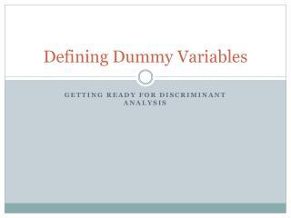 Defining Dummy Variables