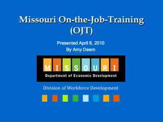 Missouri On-the-Job-Training (OJT)
