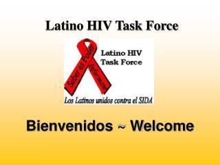 Latino HIV Task Force