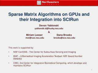 Sparse Matrix Algorithms on GPUs and their Integration into SCIRun
