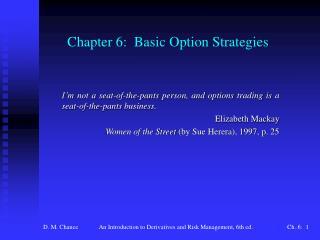 Chapter 6:  Basic Option Strategies
