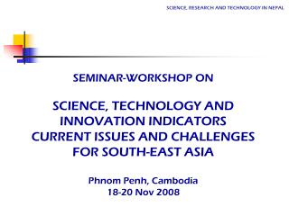 SCIENCE, RESEARCH AND TECHNOLOGY IN NEPAL