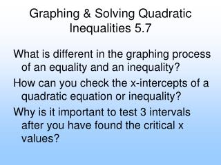 Graphing & Solving Quadratic Inequalities 5.7
