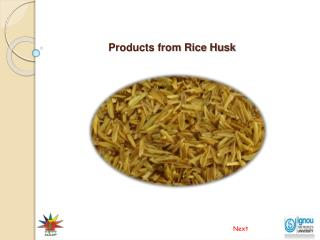 Products from Rice Husk