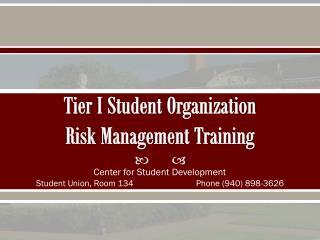 Tier I Student  Organization  Risk  Management  Training