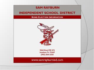 SAM RAYBURN  INDEPENDENT SCHOOL DISTRICT