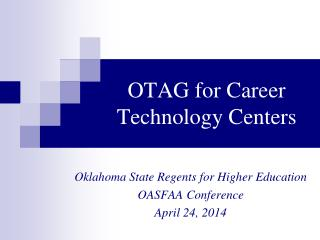 OTAG for Career Technology Centers