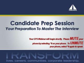 2012 2013 Candidate Prep Session Webinar Presentation   Sametime View