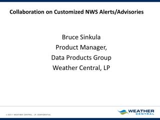 Collaboration on Customized NWS Alerts/Advisories
