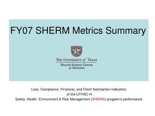 FY07 SHERM Metrics Summary