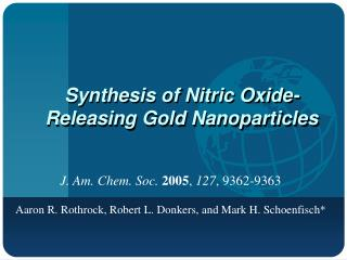 Synthesis of Nitric Oxide-Releasing Gold Nanoparticles