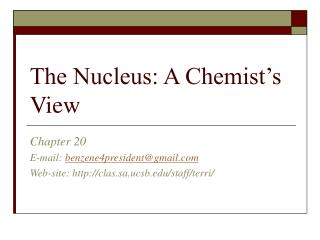 The Nucleus: A Chemist's View