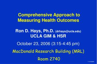 Comprehensive Approach to Measuring Health Outcomes