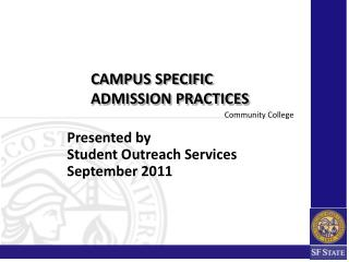 Presented  by Student  Outreach Services September 2011
