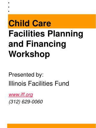 Child Care Facilities Planning and Financing Workshop