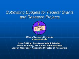 Submitting Budgets for Federal Grants and Research Projects
